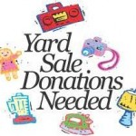 Yard Sale-Donations Needed